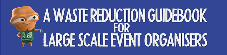 A Waste Reduction Guidebook for Large Scale Event Organisers